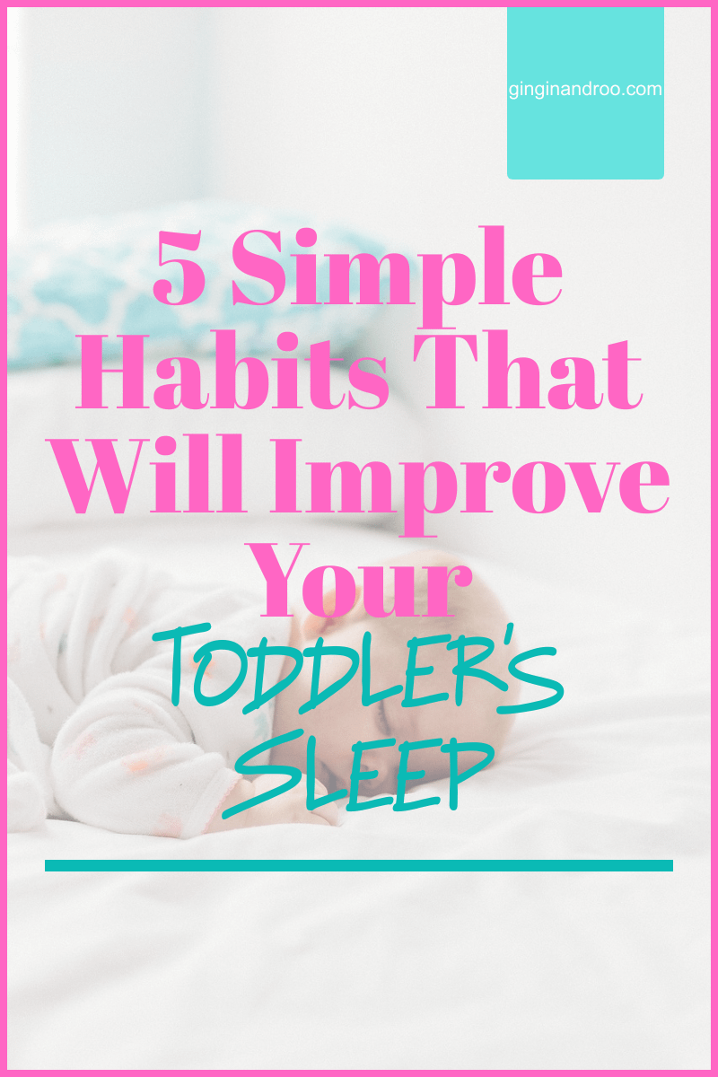 5 Simple Habits to Improve Toddler's Sleep #toddlerssleep #toddlerissues #toddlersleep