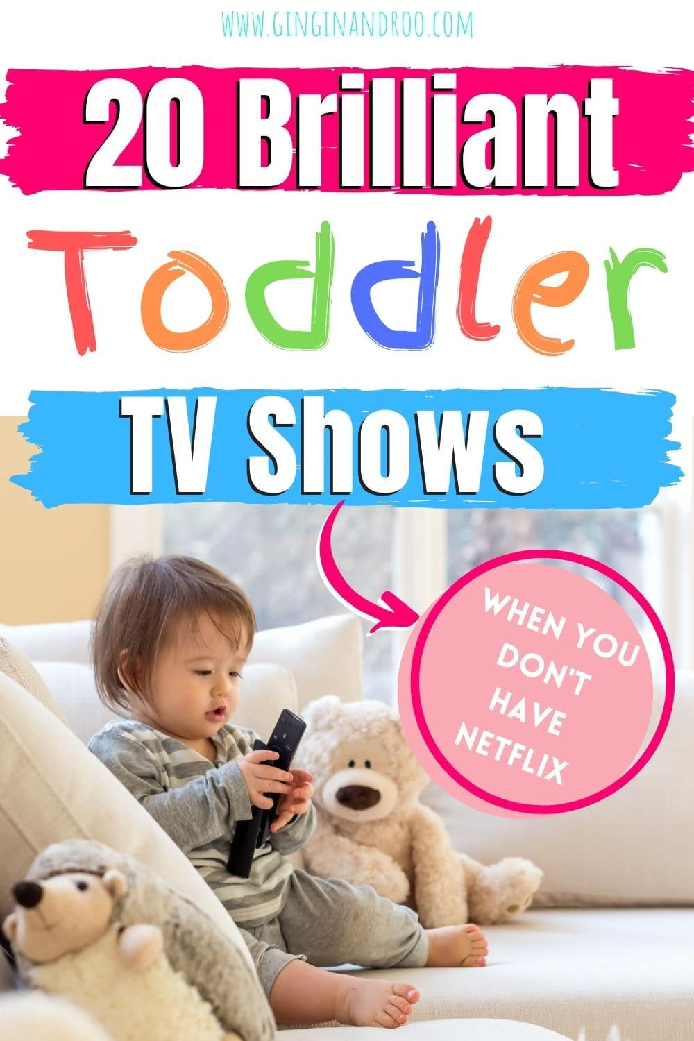 Don't have Netflix but want great toddler TV shows? Here's 20 brilliant toddler TV shows that will help with your child's learning and development for free #toddlertips #toddlerTVshows #toddlerparenting