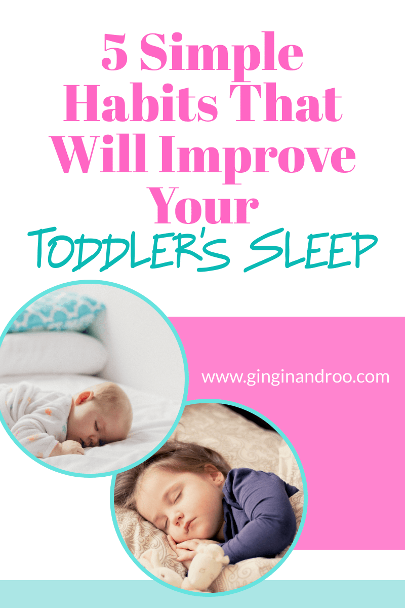 5 Simple Habits to Improve Toddler's Sleep