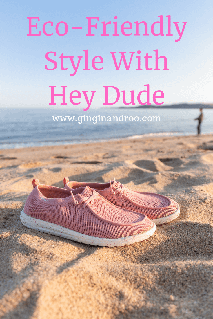 Eco-Friendly Style With Hey Dude by GinGin & Roo www.ginginandroo.com