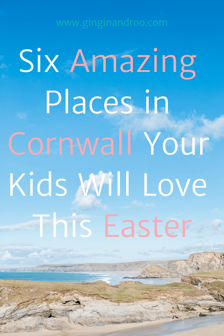 Six Amazing Places Your Kids Will Love in Cornwall by www.ginginandroo.com